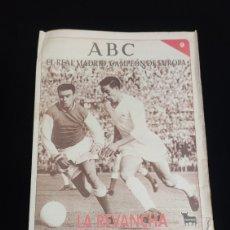 Coleccionismo deportivo: EL REAL MADRID,CAMPEON DE EUROPA,PERIODICO ABC, N° 9. LA REVANCHA TAMBIEN FUE BLANCA.. Lote 222539065