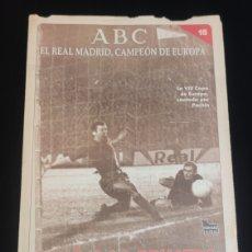 Coleccionismo deportivo: EL REAL MADRID,CAMPEON DE EUROPA,PERIODICO ABC, N° 15. CAYO A LA PRIMERA.. Lote 222571213