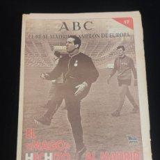 Coleccionismo deportivo: EL REAL MADRID,CAMPEON DE EUROPA,PERIODICO ABC, N° 17. EL MAGO HECHIZO AL MADRID.. Lote 222572898