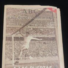 Coleccionismo deportivo: EL REAL MADRID,CAMPEON DE EUROPA,PERIODICO ABC, N° 19. A LAS PUERTAS DE LA SEXTA COPA.. Lote 222575138