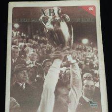 Coleccionismo deportivo: EL REAL MADRID,CAMPEON DE EUROPA,PERIODICO ABC, N° 20. HEXACAMPEONES.. Lote 222575768