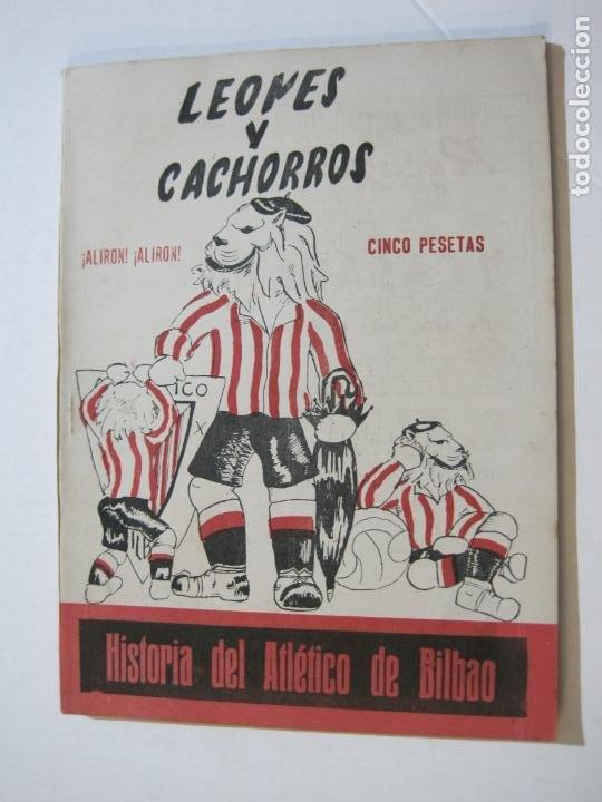 ATHLETIC CLUB DE BILBAO-HISTORIA-LEONES Y CACHORROS-PICHICHI-LIBRO REVISTA FUTBOL-VER FOTOS-(K-833) (Coleccionismo Deportivo - Revistas y Periódicos - otros Fútbol)