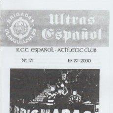 Coleccionismo deportivo: FANZINE BRIGADAS BLANQUIAZULES 171 ESPAÑOL ESPANYOL ULTRAS HOOLIGANS. Lote 222593866