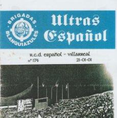 Coleccionismo deportivo: FANZINE BRIGADAS BLANQUIAZULES 174 ESPAÑOL ESPANYOL ULTRAS HOOLIGANS. Lote 222594148