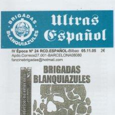 Coleccionismo deportivo: FANZINE BRIGADAS BLANQUIAZULES 24 - 5/11/05 ESPAÑOL ESPANYOL ULTRAS HOOLIGANS. Lote 222595235