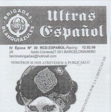 Coleccionismo deportivo: FANZINE BRIGADAS BLANQUIAZULES 30 - 12/02/06 ESPAÑOL ESPANYOL ULTRAS HOOLIGANS. Lote 222595373