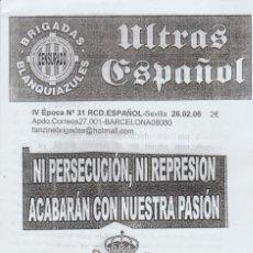 Coleccionismo deportivo: FANZINE BRIGADAS BLANQUIAZULES 31 - 26/02/06 ESPAÑOL ESPANYOL ULTRAS HOOLIGANS. Lote 222595467