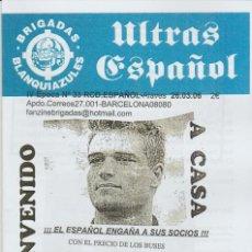 Coleccionismo deportivo: FANZINE BRIGADAS BLANQUIAZULES 33 - 26/03/06 ESPAÑOL ESPANYOL ULTRAS HOOLIGANS. Lote 222595655