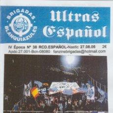 Coleccionismo deportivo: FANZINE BRIGADAS BLANQUIAZULES 38 - 27/08/06 ESPAÑOL ESPANYOL ULTRAS HOOLIGANS. Lote 222595758
