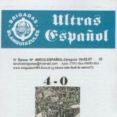 Coleccionismo deportivo: FANZINE BRIGADAS BLANQUIAZULES 48 - 04/02/07 ESPAÑOL ESPANYOL ULTRAS HOOLIGANS. Lote 222595882