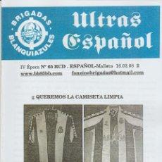 Coleccionismo deportivo: FANZINE BRIGADAS BLANQUIAZULES 65 - 16/03/08 ESPAÑOL ESPANYOL ULTRAS HOOLIGANS. Lote 222596243