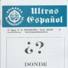Coleccionismo deportivo: FANZINE BRIGADAS BLANQUIAZULES 66 - 30/03/08 ESPAÑOL ESPANYOL ULTRAS HOOLIGANS. Lote 222596336
