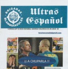 Coleccionismo deportivo: FANZINE BRIGADAS BLANQUIAZULES 15 - 01/05/10 ESPAÑOL ESPANYOL ULTRAS HOOLIGANS. Lote 222596418