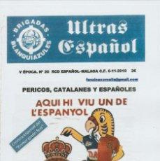 Coleccionismo deportivo: FANZINE BRIGADAS BLANQUIAZULES 20 - 6/11/10 ESPAÑOL ESPANYOL ULTRAS HOOLIGANS. Lote 222596523