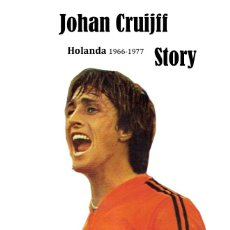 Coleccionismo deportivo: CRUYFF STORY. HOLANDA 1966-77. LIBRO 373 PAGS. MAS DE 1200 FOTOS. EXCEPCIONAL. VER FOTOS!. Lote 222617468