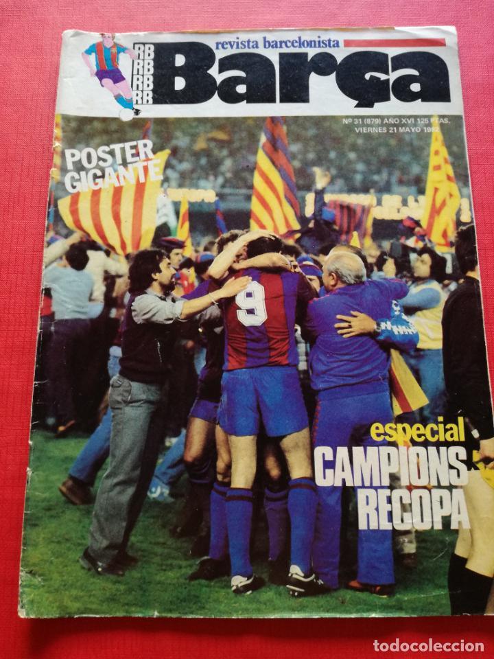 RB REVISTA BARCELONISTA BARÇA Nº 31 1982 879 FC BARCELONA ESPECIAL CAMPEON RECOPA DE EUROPA 81/82 (Coleccionismo Deportivo - Revistas y Periódicos - otros Fútbol)