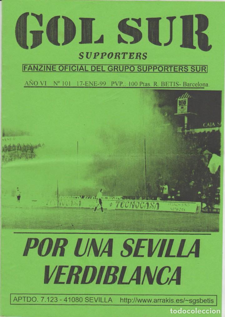 FANZINE SUPPORTERS GOL SUR NÚMERO 101 REAL BETIS ULTRAS HOOLIGANS (Coleccionismo Deportivo - Revistas y Periódicos - otros Fútbol)