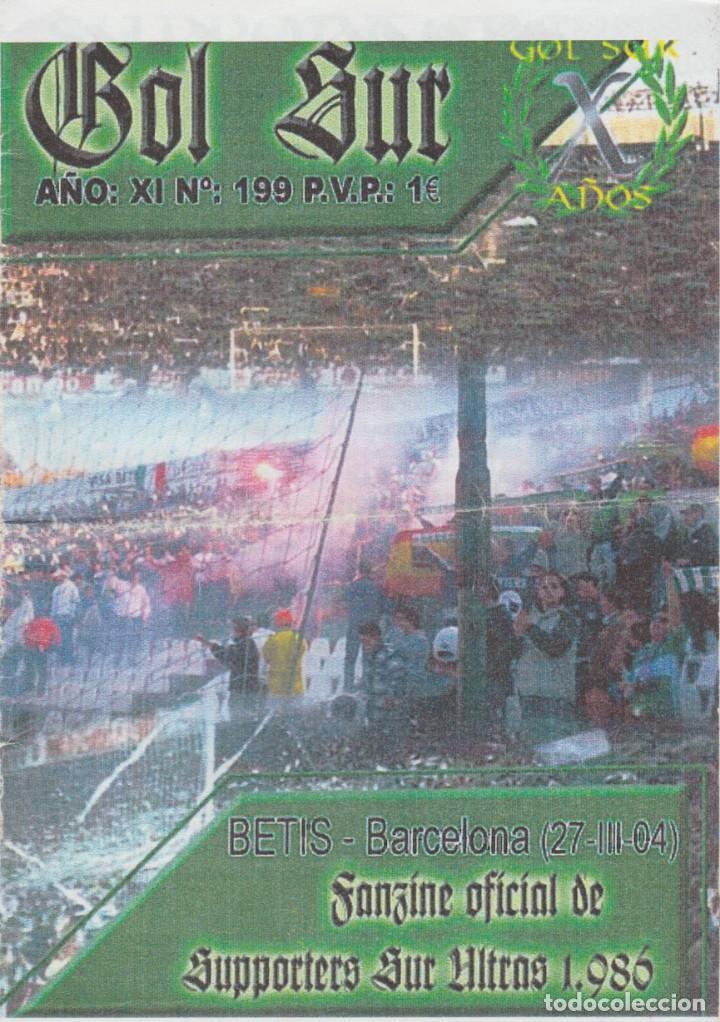 FANZINE SUPPORTERS GOL SUR NÚMERO 199 REAL BETIS ULTRAS HOOLIGANS (Coleccionismo Deportivo - Revistas y Periódicos - otros Fútbol)