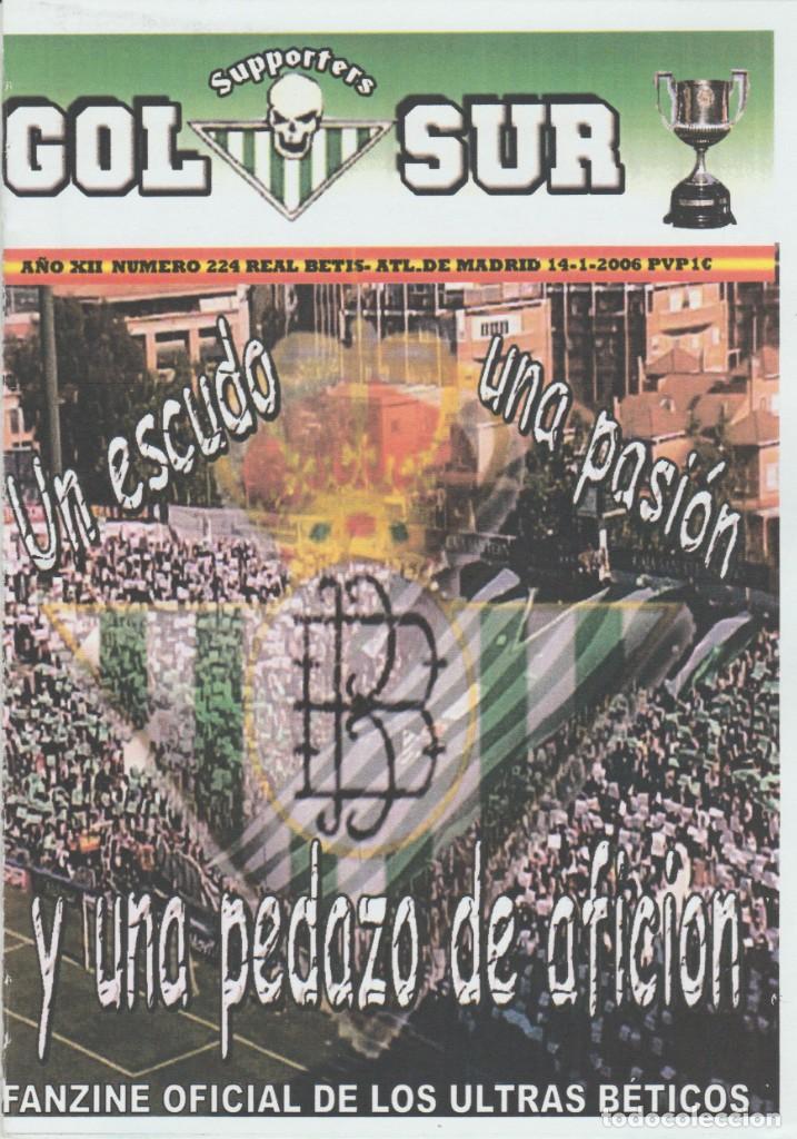 FANZINE SUPPORTERS GOL SUR NÚMERO 224 REAL BETIS ULTRAS HOOLIGANS (Coleccionismo Deportivo - Revistas y Periódicos - otros Fútbol)
