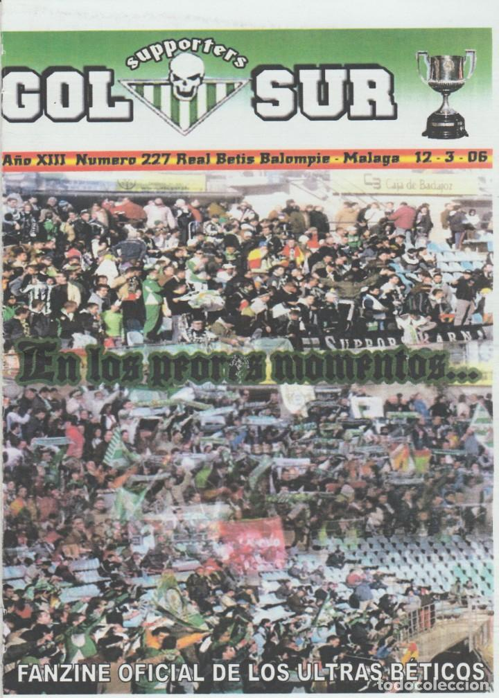 FANZINE SUPPORTERS GOL SUR NÚMERO 227 REAL BETIS ULTRAS HOOLIGANS (Coleccionismo Deportivo - Revistas y Periódicos - otros Fútbol)
