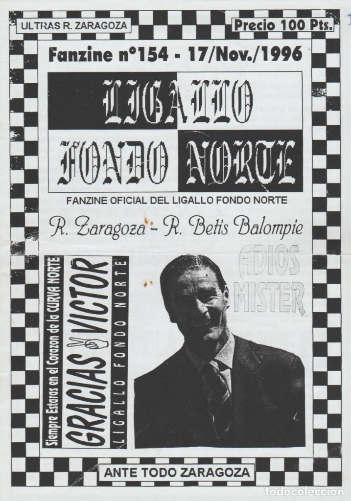 FANZINE LIGALLO FONDO NORTE 154 REAL ZARAGOZA ULTRAS HOOLIGANS (Coleccionismo Deportivo - Revistas y Periódicos - otros Fútbol)