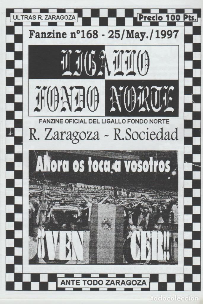 FANZINE LIGALLO FONDO NORTE 168 REAL ZARAGOZA ULTRAS HOOLIGANS (Coleccionismo Deportivo - Revistas y Periódicos - otros Fútbol)