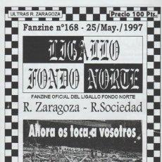Collectionnisme sportif: FANZINE LIGALLO FONDO NORTE 168 REAL ZARAGOZA ULTRAS HOOLIGANS. Lote 223027581