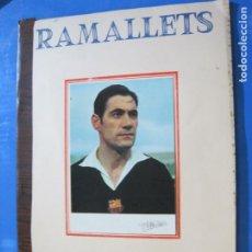 Coleccionismo deportivo: FC BARCELONA-RAMALLETS-PUBLICIDAD CACAOLAT-HOMENAJE-VER FOTOS-(V-22.365). Lote 223403823