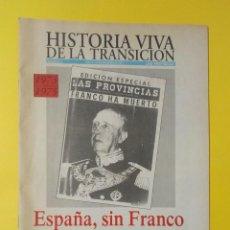 Coleccionismo deportivo: REVISTA HISTORIA VIVA DE LA TRANSICIÓN, LAS PROVINCIAS NUMERO 1, 14 NOVIEMBRE 1995. Lote 224313622