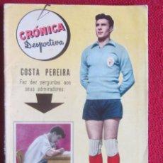 Collectionnisme sportif: CRONICA DESPORTIVA Nº 14 1957. COSTA PEREIRA. Lote 224655612