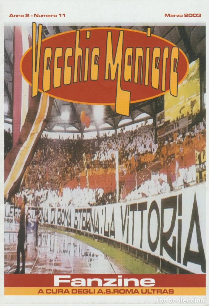 FANZINE VECCHIE MANIERE CUCS ROMA ULTRAS HOOLIGANS (Coleccionismo Deportivo - Revistas y Periódicos - otros Fútbol)