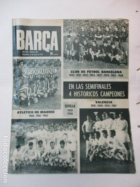 REVISTA BARÇA Nº 813 DEL 15-6-1971 - EL BURGOS A 1ª DIVISIÓN - PORTADA SEMIFINALES DE COPA (Coleccionismo Deportivo - Revistas y Periódicos - otros Fútbol)