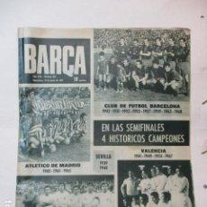 Coleccionismo deportivo: REVISTA BARÇA Nº 813 DEL 15-6-1971 - EL BURGOS A 1ª DIVISIÓN - PORTADA SEMIFINALES DE COPA. Lote 226601090