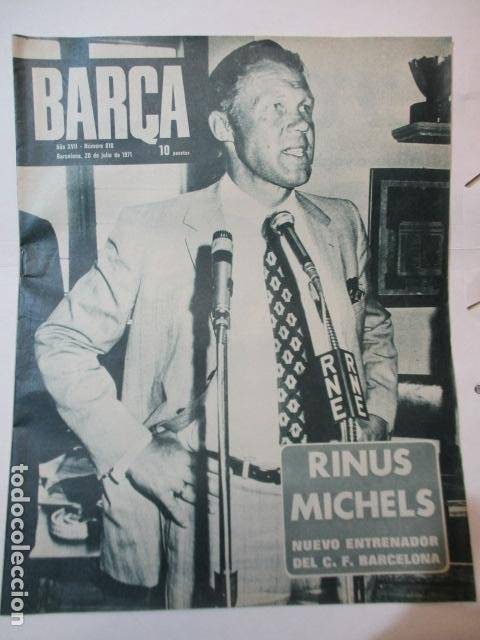 BARÇA Nº:818 (20-7-71)-RINUS MICHELS NUEVO ENTRENADOR DEL BARÇA (Coleccionismo Deportivo - Revistas y Periódicos - otros Fútbol)
