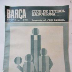 Coleccionismo deportivo: BARÇA Nº:831 (19-10-71) BARÇA 1 CELTA 0,PROX.INAUGURACION PALAU BLAUGRANA. Lote 226604620