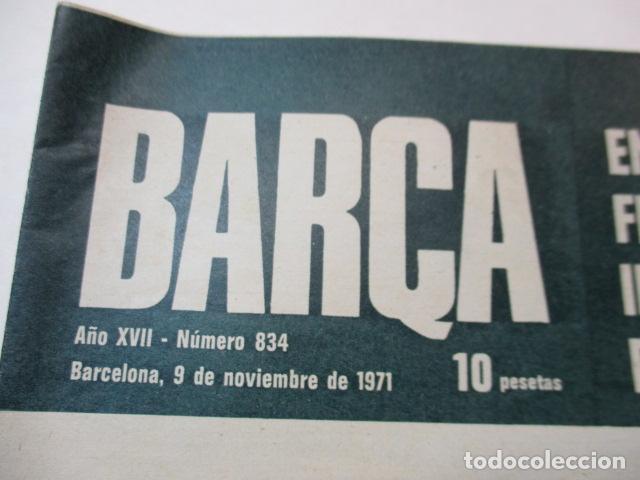 Coleccionismo deportivo: Revista De Fútbol- Barça -1971, Nº 834 - Recopa Europa / Steaua 2 Barcelona 1 - Foto 2 - 226605740