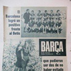Coleccionismo deportivo: BARÇA Nº 830 OCTUBRE 1971 - (12-10-71) BETIS 0 BARÇA 0, GUILLERMINA MOTA LA BARCELONISTA.. Lote 226606675