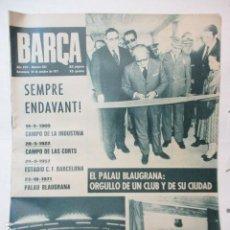 Coleccionismo deportivo: REVISTA BARÇA F.C. BARCELONA 832 OCTUBRE 1971 INAUGURACION PALAU BLAUGRANA STEAUA BUCAREST RECOPA. Lote 226611625