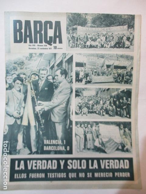 BARÇA Nº 836 NOVIEMBRE 1971 - VALENCIA 1 - BARCELONA 0 (Coleccionismo Deportivo - Revistas y Periódicos - otros Fútbol)