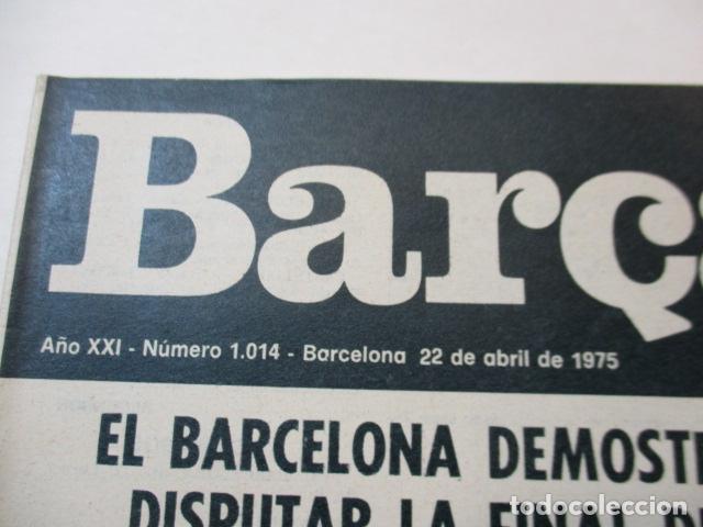 Coleccionismo deportivo: BARÇA PERIODICO Nº 1014 ABRIL 1975 - BARCELONA 3 - BETIS 0 - Foto 2 - 226702949