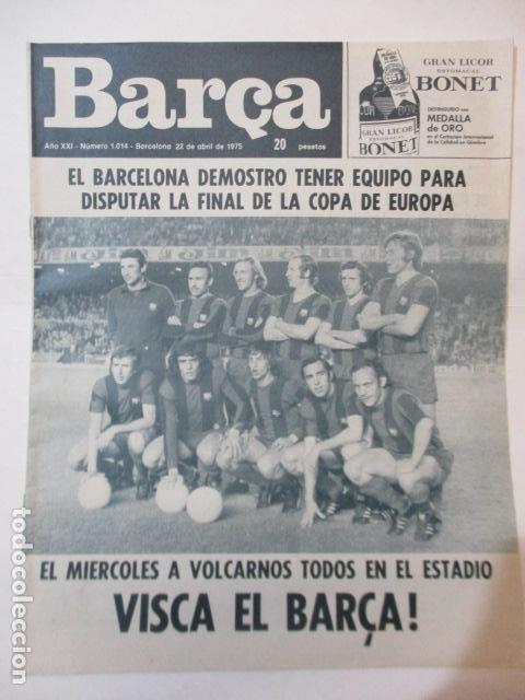 BARÇA PERIODICO Nº 1014 ABRIL 1975 - BARCELONA 3 - BETIS 0 (Coleccionismo Deportivo - Revistas y Periódicos - otros Fútbol)