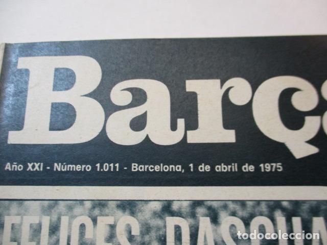 Coleccionismo deportivo: REVISTA DE FÚTBOL:F.C.BARCELONA,BARÇA,Nº 1011,AÑO 1975 - Foto 2 - 226703205
