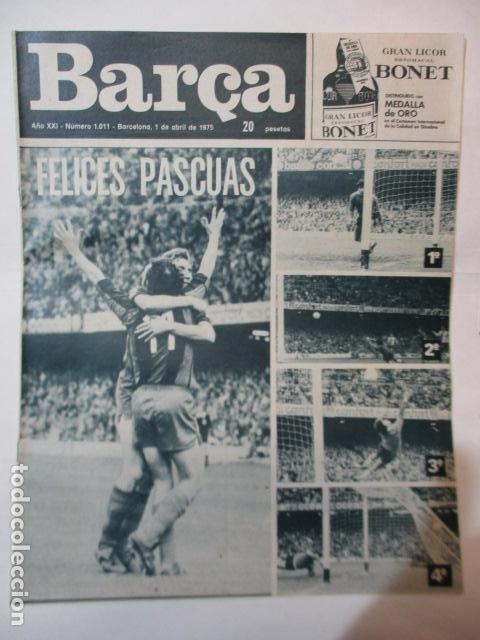 REVISTA DE FÚTBOL:F.C.BARCELONA,BARÇA,Nº 1011,AÑO 1975 (Coleccionismo Deportivo - Revistas y Periódicos - otros Fútbol)