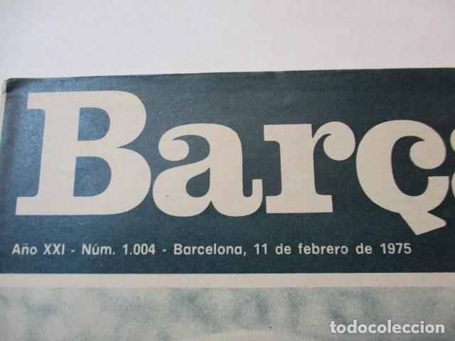 Coleccionismo deportivo: Revista Barça num 1004 11 febrero 1975. Cruyff - Foto 2 - 226703605
