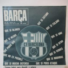 Coleccionismo deportivo: REVISTA BARÇA Nº 910, 24-4-1973. BARÇA 2-HUELVA 0(COPA GENERALISIMO).LAS PALMAS 2-BARÇA 1. Lote 226704885