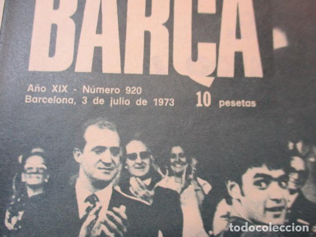 Coleccionismo deportivo: BARÇA Nº:920 (3-7-73)FINAL COPA BILBAO 2 CASTELLÓN 0 Y JUVEN.BARÇA 4 R.MADRID 2 - Foto 2 - 226705115