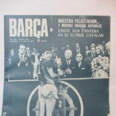 Coleccionismo deportivo: BARÇA Nº:920 (3-7-73)FINAL COPA BILBAO 2 CASTELLÓN 0 Y JUVEN.BARÇA 4 R.MADRID 2. Lote 226705115