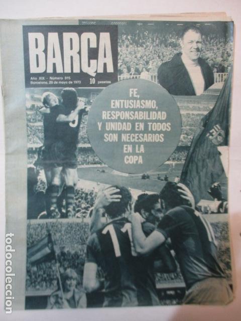 REVISTA BARÇA - Nº 915 - MAYO 1973 (Coleccionismo Deportivo - Revistas y Periódicos - otros Fútbol)