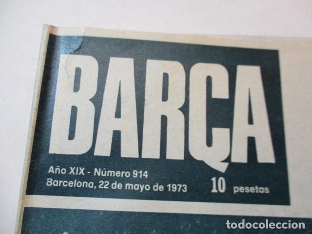 Coleccionismo deportivo: REVISTA BARÇA AÑO 22 DE MAYO 1973 Nº 914 - Foto 2 - 226705510