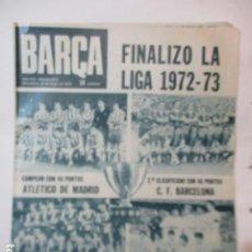 Coleccionismo deportivo: REVISTA BARÇA AÑO 22 DE MAYO 1973 Nº 914. Lote 226705510